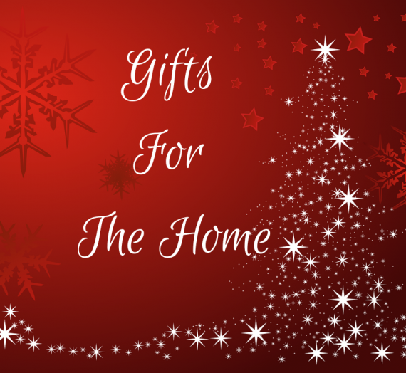 Gifts For The Home #HolidayGiftGuide2019